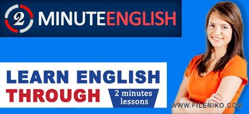 2Min English - دانلود فیلم های آموزش مکالمات روزمره زبان انگلیسی 2Min English