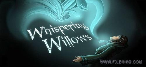 Whispering Willows - دانلود Whispering Willows 1.27 – بازی ماجراجویی بیدهای نجواگر اندروید + دیتا