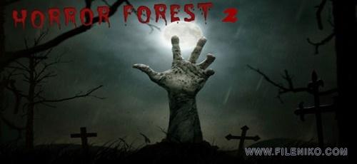 Dark Dead Horror Forest 2 - دانلود Dark Dead Horror Forest 2 3.0 – بازی اکشن و ترسناک اندروید + مود