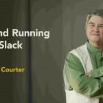 slack06 150x150 - دانلود Up and Running with Slack آموزش اسلَک، نرم افزار چت و ارتباط اعضای تیم و پروژه
