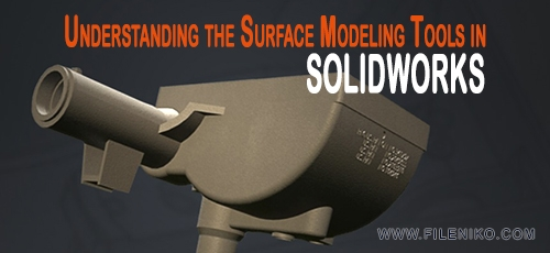 solidworks - دانلود فیلم آموزشی Understanding the Surface Modeling Tools in SOLIDWORKS