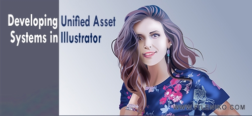unified - دانلود فیلم آموزشی Developing Unified Asset Systems in Illustrator