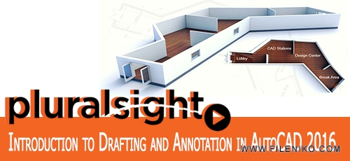 Annotation.AutoCAD 2016 - دانلود فیلم آموزشی Introduction to Drafting and Annotation in AutoCAD 2016
