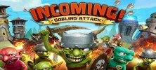 Incoming Goblins Attack 222x100 - دانلود Incoming! Goblins Attack TD 1.2.0 – بازی حمله اجنه اندروید + مود + دیتا