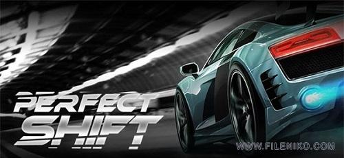 Perfect Shift - دانلود Perfect Shift 1.1.0.9919  بازی ماشینی درگ اندروید + مود + دیتا