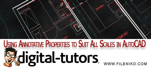 Using Annotative AutoCAD - دانلود فیلم آموزشی Using Annotative Properties to Suit All Scales in AutoCAD