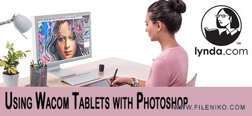 Wacom.Photoshop - دانلود Lynda Using Wacom Tablets with Photoshop فیلم آموزشی استفاده از Wacom Tablets با فتوشاپ