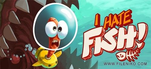I Hate Fish - دانلود I Hate Fish 1.1.6 بازی جذاب فرار از ماهی اندروید + مود