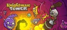 Knightmare Tower 222x100 - دانلود بازی برج وحشت Knightmare Tower v1.0.2 برای اندروید
