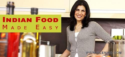 Made Easy1 - دانلود فیلم آموزش آشپزی غذاهای هندی Indian Food, Made Easy