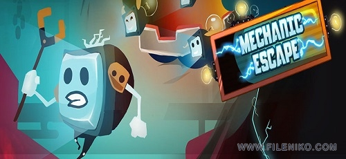 "Mechanic Escape - دانلود Mechanic Escape 1.5.1 – بازی فوق العاده زیبای ""فرار تلویزیون"" اندروید"