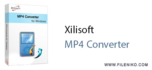 Untitled 16 - دانلود Xilisoft MP4 Converter 7.8.12 مبدل ویدئویی فرمت MP4
