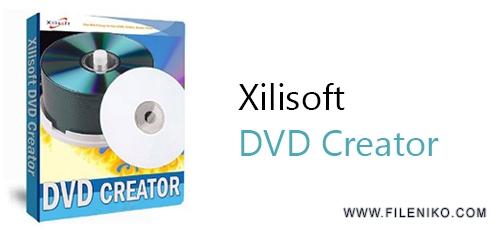Xilisoft DVD Creator - دانلود Xilisoft DVD Creator 7.1.3.20131111 تبدیل و رایت DVD