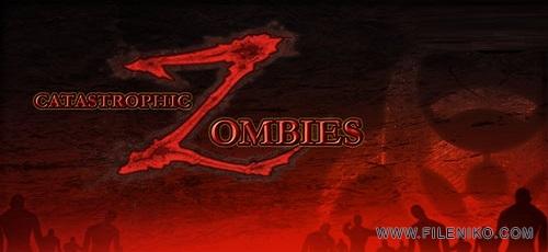 z43 - دانلود Catastrophic Zombies! v1.0.21 + مود