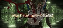 dead 222x100 - دانلود انیمیشن Dead Space: Downfall 2008 دنیای مرده: سقوط