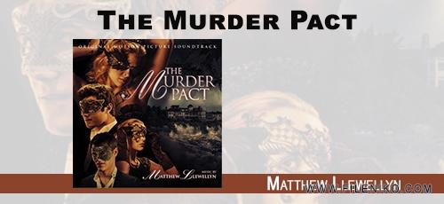 Matthew Llewellyn - دانلود آلبوم اورجینال موسیقی متن فیلم پیمان قتل، اثر Matthew Llewellyn