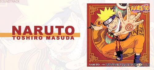 Toshiro Masuda - دانلود آلبوم موسیقی متن انیمه ناروتو اثری از توشیرو ماسودا