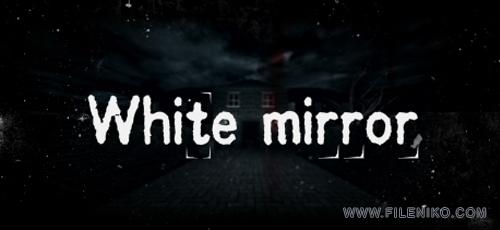 White Mirror - دانلود بازی White Mirror برای PC