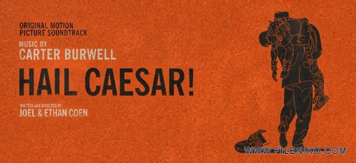 caesar - دانلود آلبوم موسیقی متن فیلم درود بر سزار اثری از کارتر برول