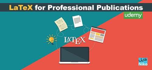 Publications - دانلود Udemy LaTeX for Professional Publications  دوره آموزشی لاتکس