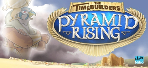 The Timebuilders Pyramid Rising - دانلود بازی The Timebuilders: Pyramid Rising برای PC