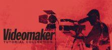 Untitled 1 80 222x100 - دانلود Videomaker Tutorial Collection مجموعه فیلم های آموزشی نحوه ساخت،فیلمبرداری و ویرایش فیلم ها
