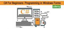 Forms 222x100 - دانلود Udemy C# For Beginners: Programming in Windows Forms - دوره آموزشی مقدماتی سی شارپ: برنامه نویسی با ویندوز فرم