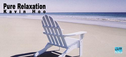 Kavin Hoo - دانلود آلبوم آرامش بخش Pure Relaxation اثری از Kavin Hoo