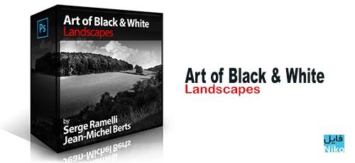 Landscapes - دانلود Photoserge Art of Black and White: Landscapes دوره آموزشی عکاسی سیاه و سفید از منظره