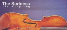 Ling 222x100 - دانلود آلبوم The Sadness ، قطعات غم انگیز ویلن اثر Jiao Cong Ling