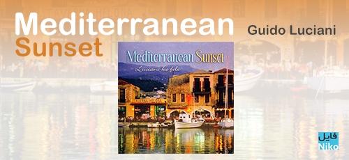 Luciani - دانلود آلبوم زیبای غروب مدیترانه ، موسیقی های جذاب فلامنکو اثر Guido Luciani