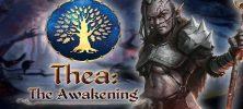 Thea The Awakening 222x100 - دانلود بازی Thea The Awakening برای PC