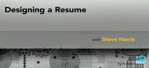 Untitled 1 70 - دانلود Lynda Designing a Resume with Steve Harris فیلم آموزشی طراحی یک رزومه کاری
