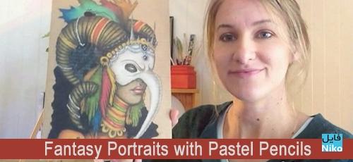 l Pencils - دانلود Fantasy Portraits with Pastel Pencils - دوره آموزشی طراحی پرتره با مدادرنگی