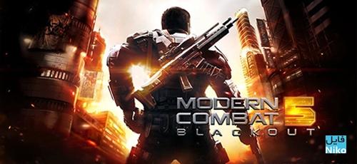 دانلود Modern Combat 5: Blackout v2.7.2a  بازی مدرن کامبت 5 اندروید همراه با دیتا + نسخه مود
