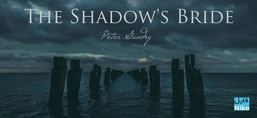 peter - دانلود آلبوم The Shadow's Bride ، نجواهایی اسرار آمیز اثر Peter Gundry