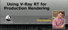 vray 222x100 - دانلود Lynda Using Vray RT in Production Rendering دوره آموزشی استفاده از Vray RT در روند تولید رندر