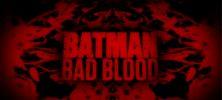 Batman Bad Blood 222x100 - دانلود انیمیشن خصومت – Batman: Bad Blood