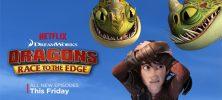 Dragons Race to the Edge 3 222x100 - دانلود انیمیشن سریالی Dragons: Race to the Edge
