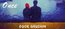 Once 222x100 - دانلود آلبوم Once ، ملودی های کلاسیک اثر Egor Grushin