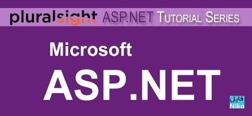 Pluralsight ASP.NET Tutorial Series - دانلود Pluralsight ASP.NET Tutorial Series دوره های آموزش طراحی وب با ای اس پی دات نت