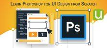 Scratch 1 222x100 - دانلود Udemy Learn Photoshop for UI Design from Scratch  دوره آموزشی طراحی رابط کاربری موبایل با فتوشاپ
