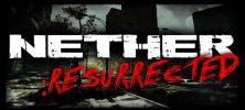 Untitled 1 74 222x100 - دانلود بازی Nether Resurrected برای PC