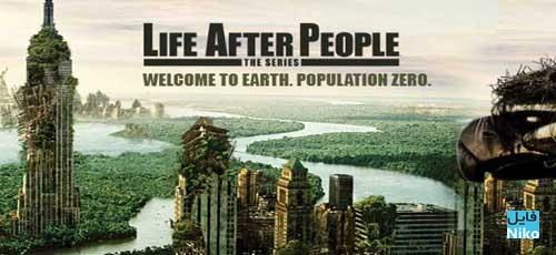 key art life after people - دانلود مستند Life After People 2008 با زیرنویس فارسی
