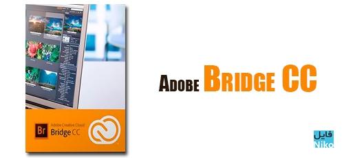 Adobe Bridge CC - دانلود Adobe Bridge CC 2019 v9.0.3.277 نرم افزار مدیریت عکس شرکت ادوبی