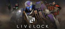 Untitled 1 1 222x100 - دانلود بازی Livelock برای PC