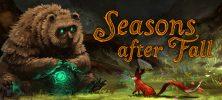 Untitled 1 18 222x100 - دانلود بازی Season after Fall برای PC
