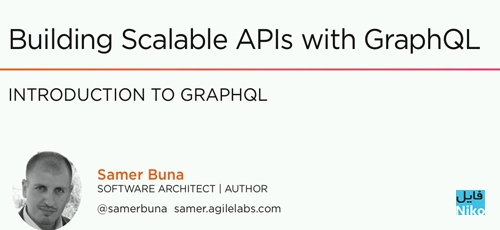 Untitled 1 112 - دانلود Pluralsight Building Scalable APIs with GraphQL فیلم آموزشی ساخت API های Scalable بوسیله GraphQL