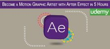 Become a Motion Graphic Artist with After Effect in 5 Hours 222x100 - دانلود Udemy Become a Motion Graphic Artist with After Effect in 5 Hours فیلم آموزشی ساخت موشن گرافیک با افترافکت در 5 ساعت