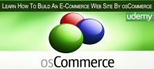 Udemy Learn How To Build An E Commerce Web Site By osCommerce 222x100 - دانلود Udemy Learn How To Build An E-Commerce Web Site By osCommerce فیلم آموزشی ساخت فروشگاه الکترونیکی با او اس کامرس